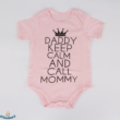 "Baba body felirattal ""Daddy keep calm and call Mommy"""